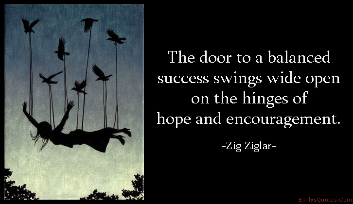 EmilysQuotes.Com-door-balance-success-hope-encouragment-inspirational-Zig-Ziglar