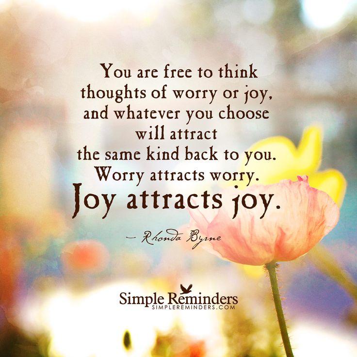 Joy Attracts Joy Rhonda Byrne 171 Changing Times Changing